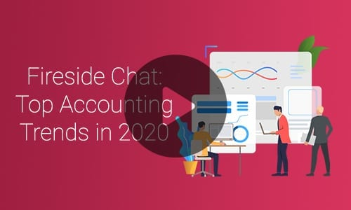 Fireside Chat: Top Accounting Trends in 2020